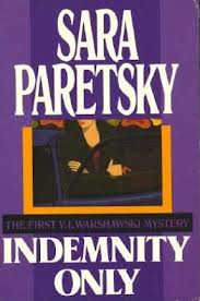 Book cover for Indemnity Only, Paretsky's first novel.