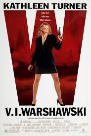 "Actress Kathleen Turner in a movie poster for ""V.I Warshawski"" (1991)"