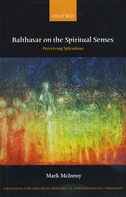Balthasar on the Spiritual Senses