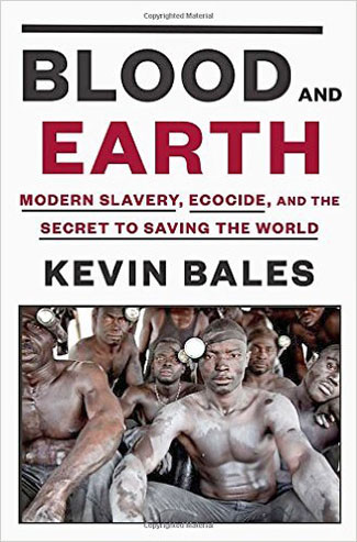 "Bales' latest book, ""Blood and Earth."""